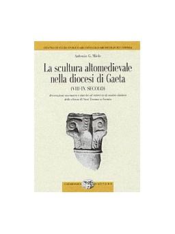 La scultura altomedievale nella diocesi di Gaeta (VIII-IX secolo)