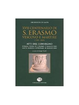 XVII Centenario di S. Erasmo Vescovo e Martire