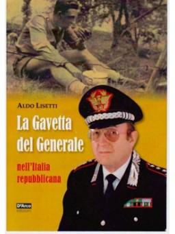 La gavetta del Generale nell'italia repubblicana