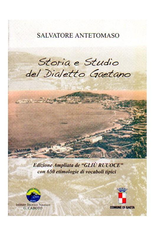 Storia e studio del dialetto gaetano