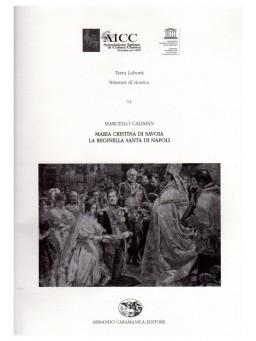 MARIA CRISTINA DI SAVOIA LA REGINETTA SANTA DI NAPOLI