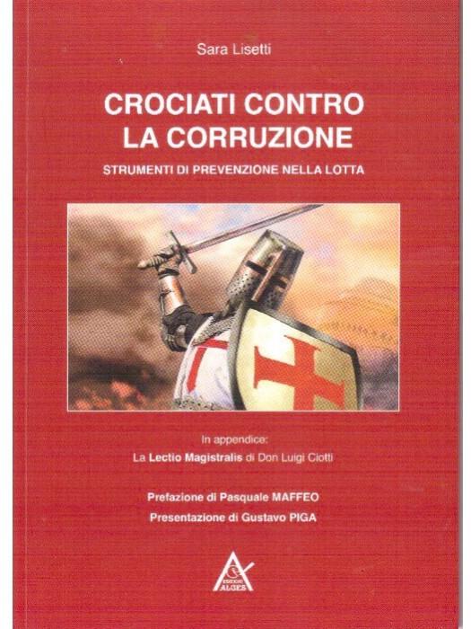 Crociati contro la corruzione