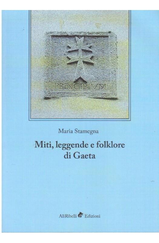 Miti,leggende e folklore di Gaeta