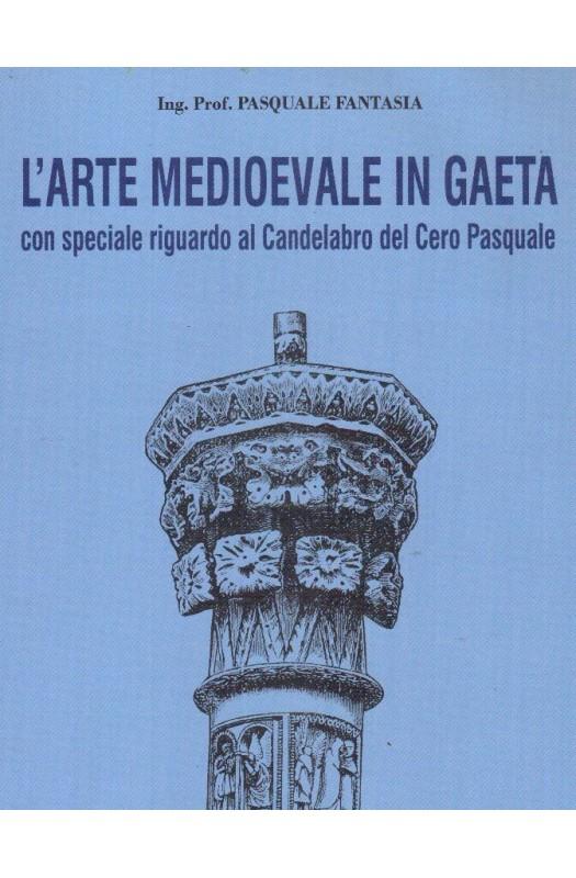 L'arte Medioevale  in Gaeta