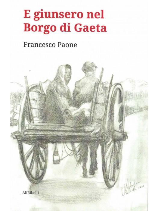 E giunsero nel borgo di Gaeta